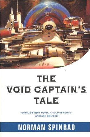 The Void Captain's tale by Thomas M. Disch