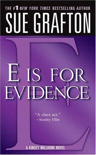 """E"" is for Evidence (The Kinsey Millhone Alphabet Mysteries)"