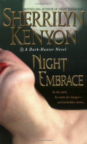 Night Embrace (A Dark-Hunter Novel, Book 3)