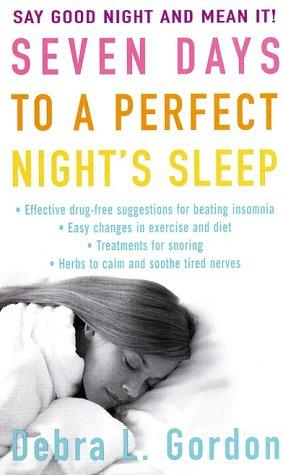 Download Seven Days to a Perfect Night's Sleep