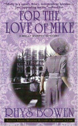 Download For the Love of Mike (Molly Murphy Mysteries)