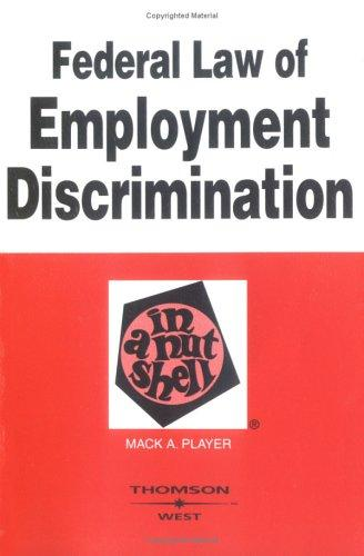 Download Federal law of employment discrimination in a nutshell