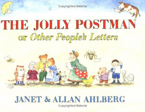 The Jolly Postman by Allan Ahlberg, Janet Ahlberg