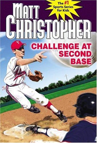 Challenge at second base by Matt Christopher