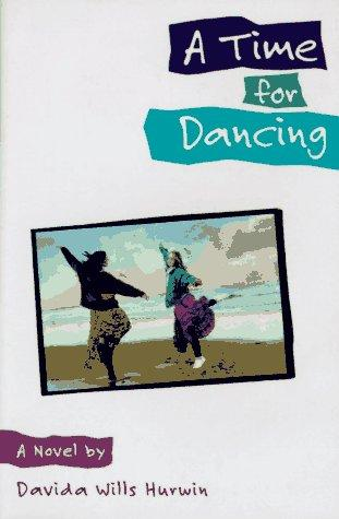 Download A time for dancing
