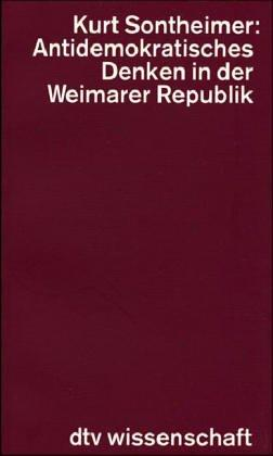 Download Antidemokratisches Denken in der Weimarer Republik