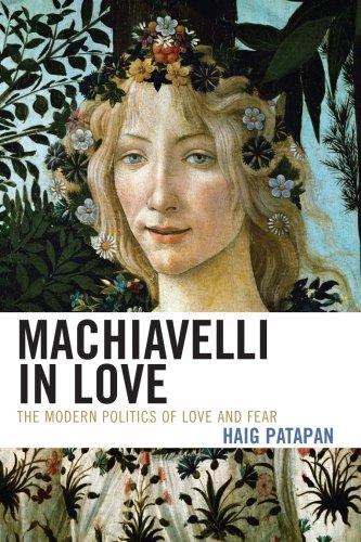 Machiavelli in Love
