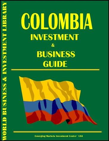 Colombia Investment & Business Guide