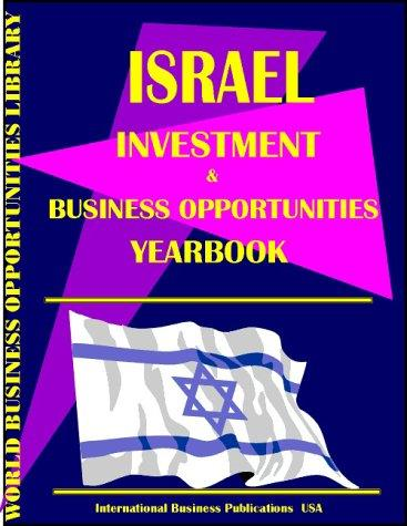 Israel Business & Investment Opportunities Yearbook