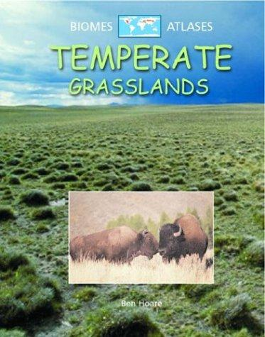 Download Temperate Grasslands (Biomes Atlases)