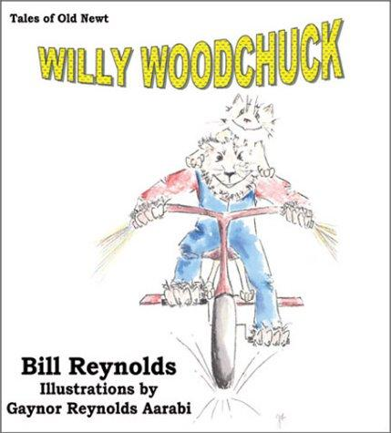 Willy Woodchuck by Bill Reynolds