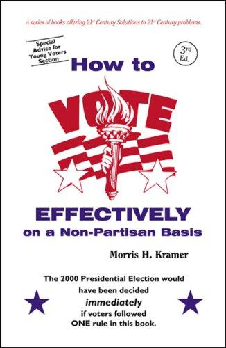 How to Vote Effectively on a Non-Partisan Basis