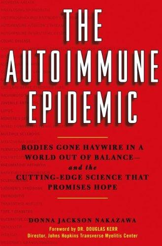 Download The Autoimmune Epidemic