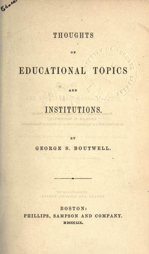Download Thoughts on educational topics and institutions.