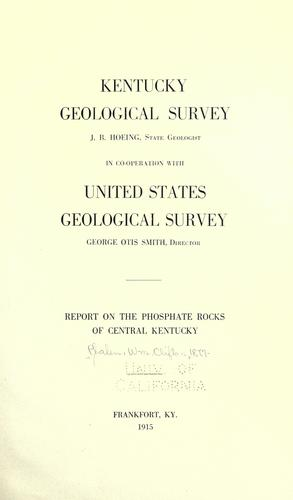 Report on the phosphate rocks of central Kentucky.