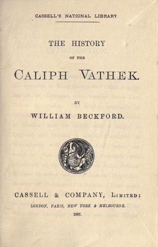 The history of the Caliph Vathek / by William Beckford.