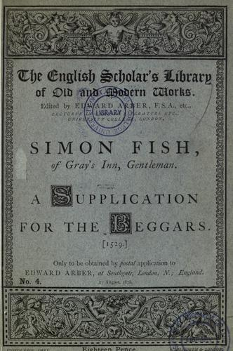 Download Simon Fish, of Gray's Inn, gentleman