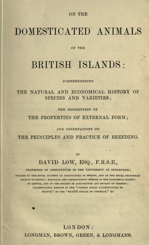 On the domesticated animals of the British islands by Low, David
