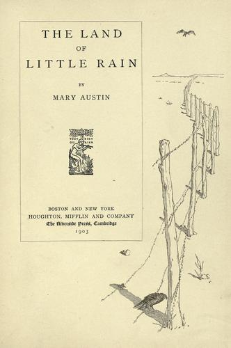 The  land of little rain by Mary Austin, Mary Hunter Austin