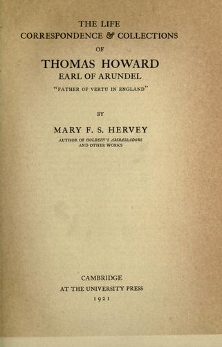 Download The life, correspondence & collections of Thomas Howard, earl of Arundel