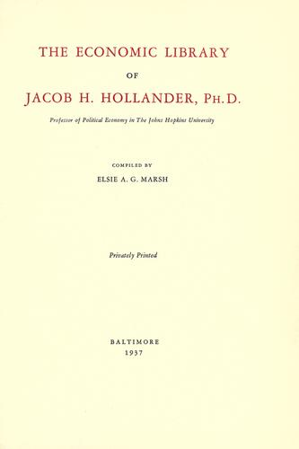 The economic library of Jacob H. Hollander …