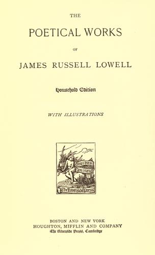 Poetical works of James Russell Lowell.