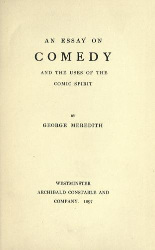 An essay on comedy, and the uses of the comic spirit.