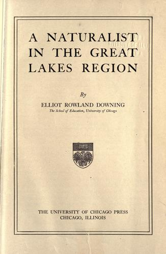 A naturalist in the Great Lakes region