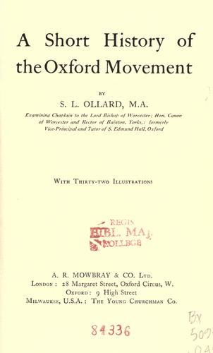 A short history of the Oxford movement by S. L. Ollard