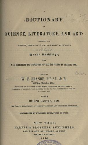 Download A dictionary of science, literature, & art