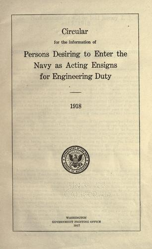 Download Circular for the information of persons desiring to enter the Navy as Acting Ensigns for engineering duty.