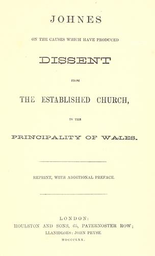 On the causes which have produced dissent from the established Church in the principality of Wales