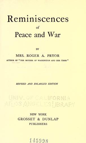 Download Reminiscences of peace and war.