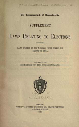 Supplement to laws relating to elections by Massachusetts.