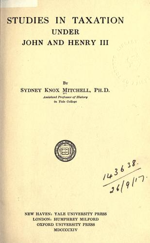 Download Studies in taxation under John and Henry III.