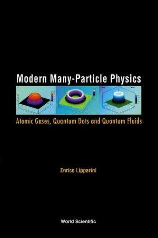 Download Modern Many-Particle Physics