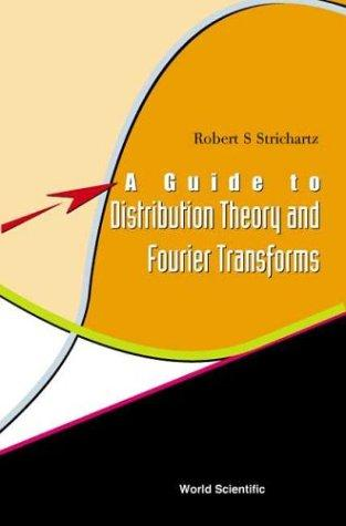 Download A Guide to Distribution Theory and Fourier Transforms