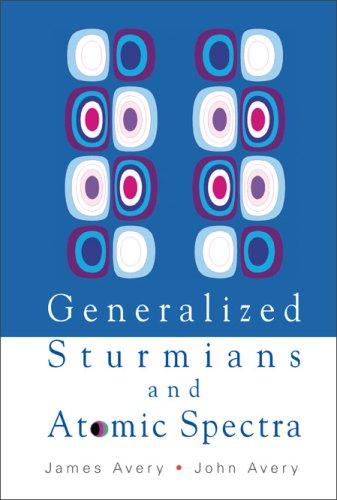 GENERALIZED STURMIANS AND ATOMIC SPECTRA James Averyjohn Avery