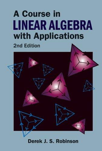 Download A Course in Linear Algebra With Applications