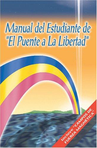 Download Manual del Estudiante de El Puente a la Libertad