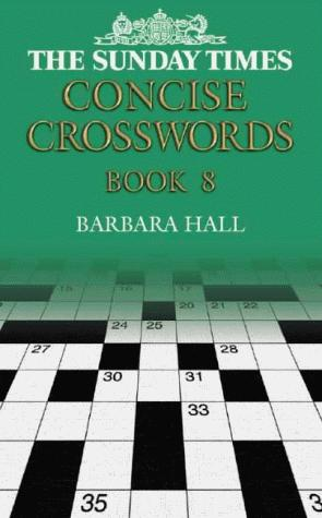 """The """"Sunday Times"""" Concise Crosswords"""