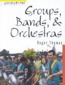 Groups, Bands, & Orchestras (Soundbites)