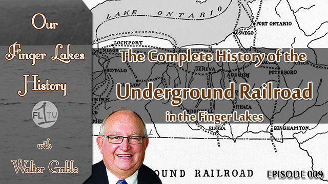 Our Finger Lakes History: The Underground Railroad in the Finger Lakes (podcast)