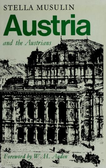 Cover of: Austria and the Austrians. | Stella Musulin