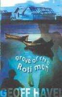 Grave of the Roti men by Geoff Havel