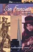 SAN FRANCISCO: A CULTURAL AND LITERARY HISTORY by MICK SINCLAIR