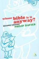 WHOSE BIBLE IS IT ANYWAY? by PHILIP R. DAVIES