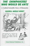 The chimpanzees who would be ants by Russell Genet