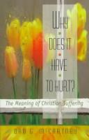 Why Does it Have to Hurt? by McCartney, Dan G.