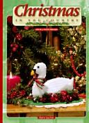 Christmas in the country by edited by Laura Scott.